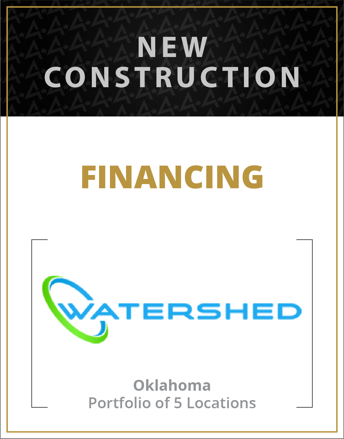 New Construction Financing for Watershed